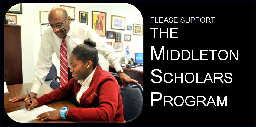 Please support the Middleton Scholars Program, named in honor of our beloved Mr. Rick Middleton